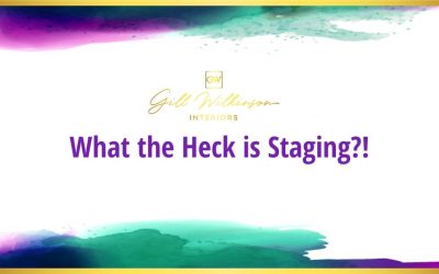 What the Heck is Staging?!